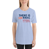 There is No Normal (Adult Unisex Light Color Shirts)