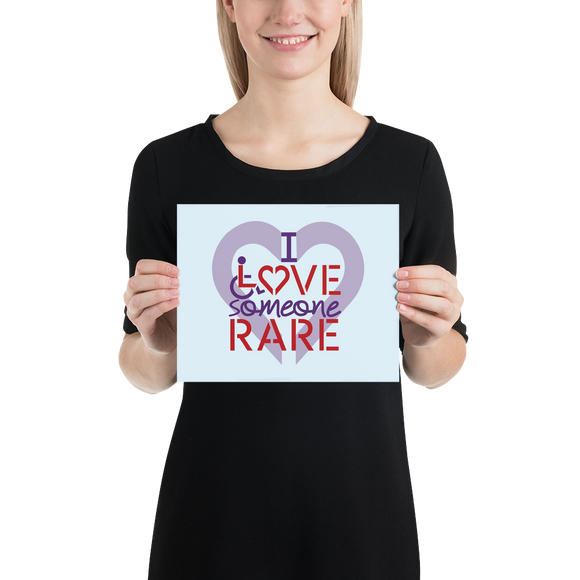poster I Love Someone with a Rare Condition medical disability disabilities awareness inclusion inclusivity diversity genetic disorder