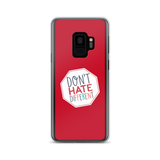 Don't Hate Different (Samsung Case)