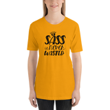 Sass is Never Wasted (Shirt)