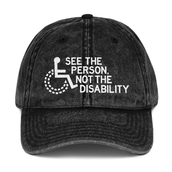 hat cap see the person not the disability wheelchair inclusion inclusivity acceptance special needs awareness diversity
