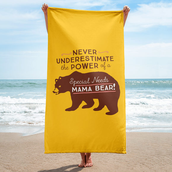 beach towel Never Underestimate the power of a Special Needs Mama Bear! mom momma parent parenting parent moma mom mommy power