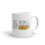 See People, Not Labels (Mug)