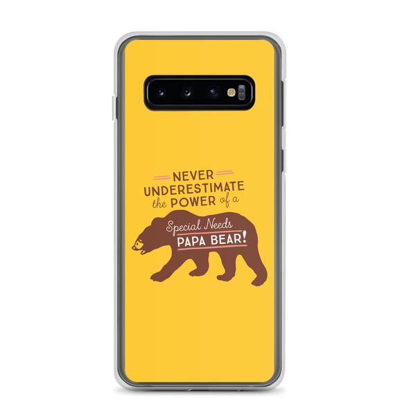 Samsung case Never Underestimate the power of a Special Needs Papa Bear! dad father parent parenting man male