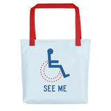 See Me (Not My Disability) Tote bag Unisex