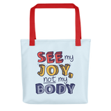 tote bag See My Joy, Not My Body quality of life happy happiness disability disabilities disabled handicap wheelchair special needs body shaming