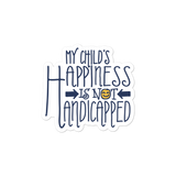 sticker My Child's Happiness is Not Handicapped special needs parent parenting mom dad mother father disability disabled disabilities wheelchair