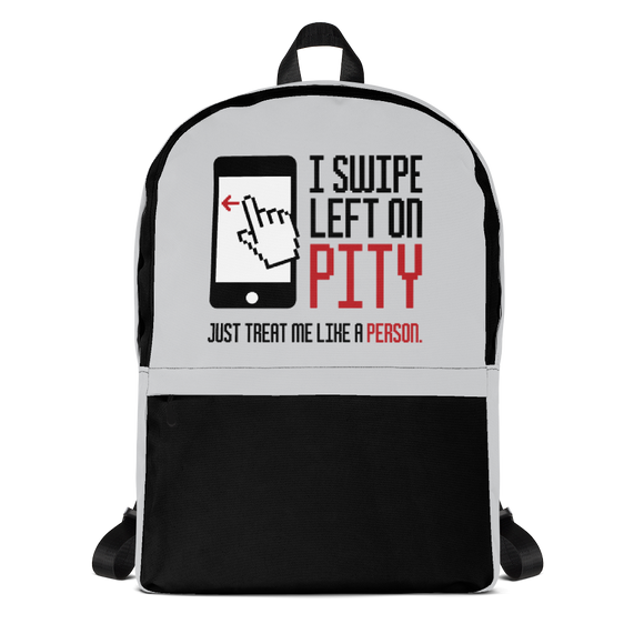 backpack school I swipe left on pity pitiful looking down judging disability disabled prejudice inferior special needs awareness diversity activism