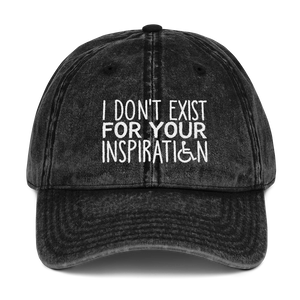 I Don't Exist for Your Inspiration (Vintage Cotton Twill Cap)
