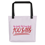 tote bag pink My Genetic Test Came Back 100 Sass sassy DNA 100 100% results Raising Dion Esperanza Sammi Haney rare disease chromosomes