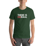 There is No Normal (Text Only Design - Dark Shirts)