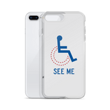 See Me (Not My Disability) White iPhone Case Unisex