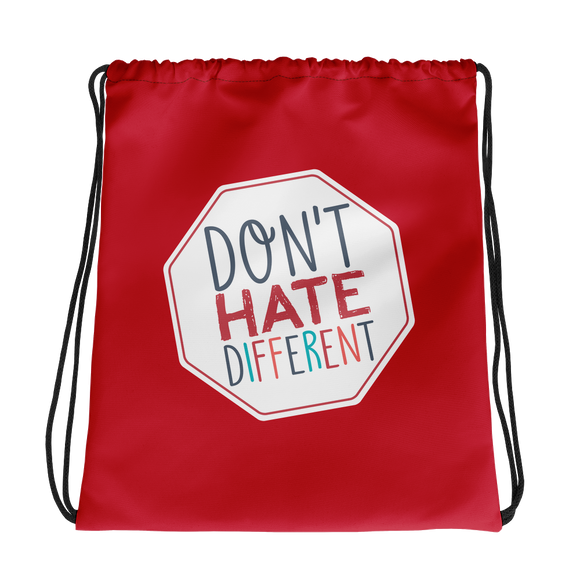 drawstring bag Don't hate different stop inclusiveness discrimination prejudice ableism disability special needs awareness diversity inclusion acceptance