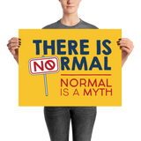 There is No Normal (Poster Various Sizes)