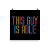This Guy is Able (Men's Poster)
