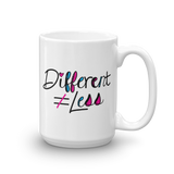 Different Does Not Equal Less (As Seen on Netflix's Raising Dion) Mug