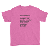 Bill Doesn't Give Parenting or Medical Advice (Special Needs Parent Youth Shirt)