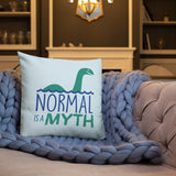 Normal is a Myth (Loch Ness Monster) Pillow 20x12 or 18x18