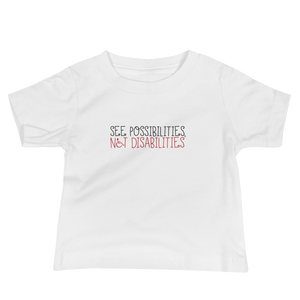 baby Shirt see possibilities not disabilities future worry parent parenting disability special needs parent positive encouraging hope