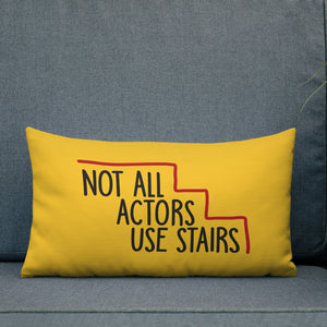 pillow Not All Actors Use Stairs acting actress Hollywood ableism disability rights inclusion wheelchair inclusive disabilities