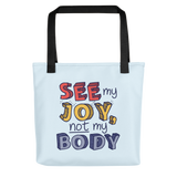 See My Joy, Not My Body (Tote Bag)