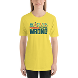 My Child Loves Proving People Wrong (Special Needs Parent Shirt 5-Colors)
