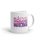 My Child Loves Proving People Wrong (Special Needs Mom Mug)