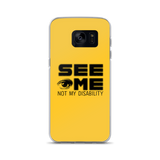 See Me Not My Disability (Halftone) Samsung Case