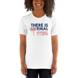 There is No Normal (Unisex White Shirt)