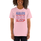Special Needs Parents are Proof that You Can't Die from Lack of Sleep (Shirt)