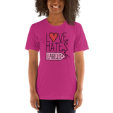 Love Hates Labels (Shirt Light Colors)