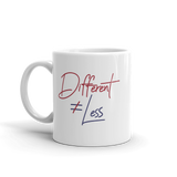 Different Does Not Equal Less (Original Clean Design) Mug