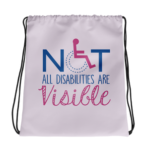 drawstring bag not all disabilities are visible invisible disabilities hidden non-visible unseen mental disabled Psychiatric neurological chronic