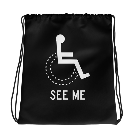 drawstring bag see me not my disability wheelchair inclusion inclusivity acceptance special needs awareness diversity