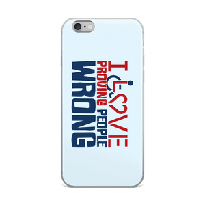 iPhone case I love proving people wrong expectations disability special needs awareness wheelchair impaired assumptions