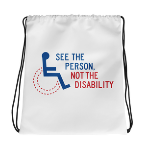 drawstring bag see the person not the disability wheelchair inclusion inclusivity acceptance special needs awareness diversity