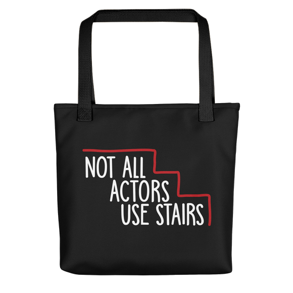 tote bag Not All Actors Use Stairs acting actress Hollywood ableism disability rights inclusion wheelchair inclusive disabilities