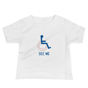 baby Shirt see me not my disability wheelchair inclusion inclusivity acceptance special needs awareness diversity