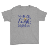 youth Shirt my ability to laugh is not impaired fun happy happiness quality of life impairment disability disabled wheelchair positive