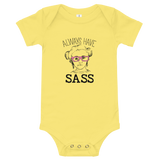 Always have Sass (Esperanza - Raising Dion) Baby Onesie