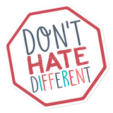 Don't Hate Different (Sticker)