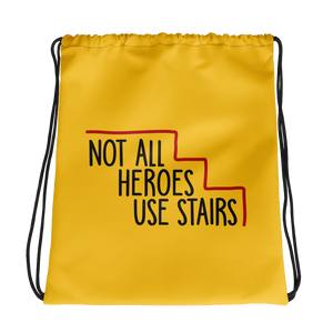 drawstring bag Not All Heroes Use Stairs hero role model super star ableism disability rights inclusion wheelchair disability inclusive disabilities