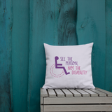 pillow see the person not the disability wheelchair inclusion inclusivity acceptance special needs awareness diversity
