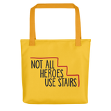 Not All Heroes Use Stairs (Tote Bag)