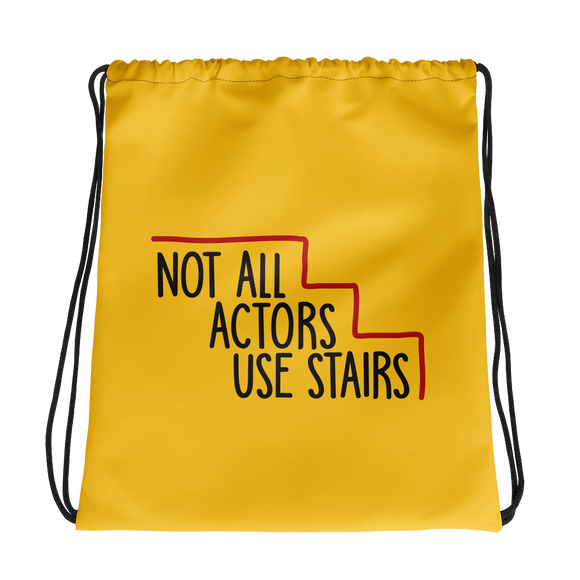 drawstring bag Not All Actors Use Stairs acting actress Hollywood ableism disability rights inclusion wheelchair inclusive disabilities