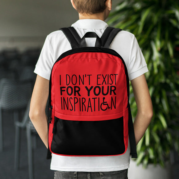 backpack school I Do Not Exist for Your Inspiration inspire inspirational pander pandering objectify objectification disability able-bodied non-disabled wheelchair sympathy pity