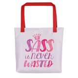 Sass is Never Wasted (Tote Bag)