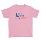 See the Person, Not the Disability (Youth Light Color Shirts)
