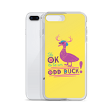It's OK to be an Odd Duck! iPhone Case