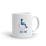 See Me (Not My Disability) Mug